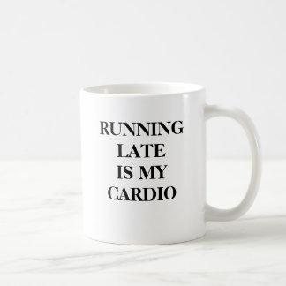 Running late is my cardio. coffee mug