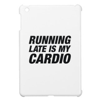 Running Late Is My Cardio iPad Mini Case