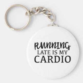 Running Late Is My Cardio Keychain