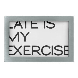 RUNNING LATE IS MY EXERCISE . RIGHT BELT BUCKLE
