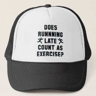 Running Late Trucker Hat
