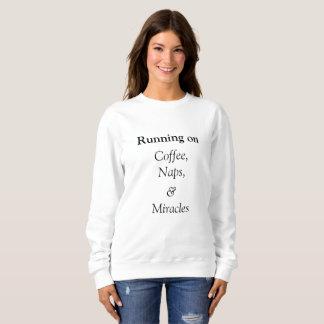 Running on coffee, naps and miracles crewneck sweatshirt