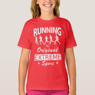 RUNNING, the original extreme sport (wht) T-Shirt