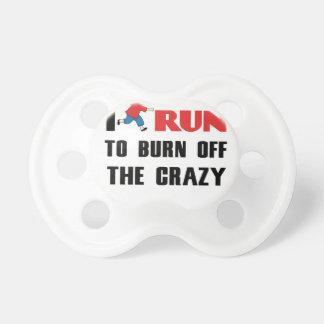 running to burn off the craziness baby pacifiers