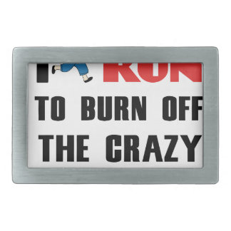 running to burn off the craziness belt buckle