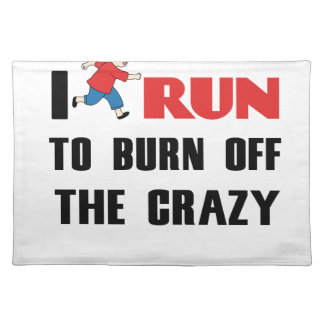 running to burn off the craziness placemat