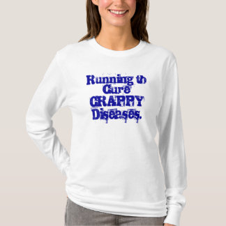 Running to CureCRAPPY Diseases. T-Shirt