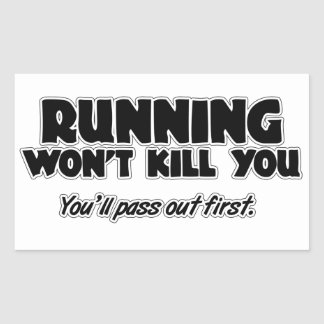 Running Won't Kill You Sticker