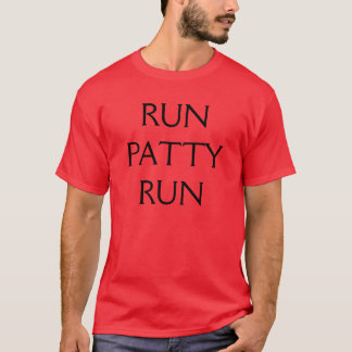 RUNPATTYRUN T-Shirt