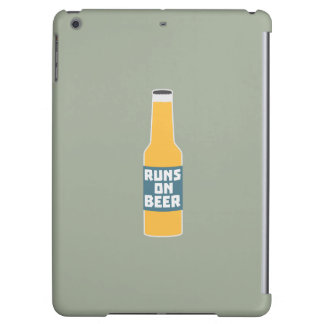 Runs on Beer Bottle Zcy3l Case For iPad Air