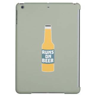 Runs on Beer Bottle Zcy3l iPad Air Cover