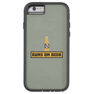Runs on Beer Zmk10 Tough Xtreme iPhone 6 Case