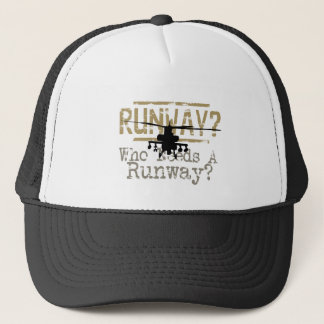 Runway? Who Needs a Runway? Trucker Hat