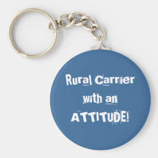 Rural Carrier with an ATTITUDE! Keychain