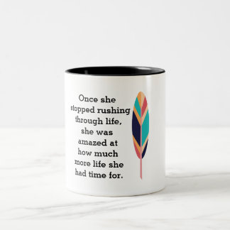 Rushing through life -- coffee mug