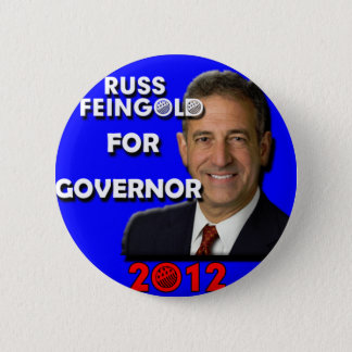 Russ Feingold For Governor 2012 2 Inch Round Button