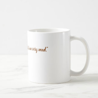 RUSS Mug- VERY MAD Coffee Mug