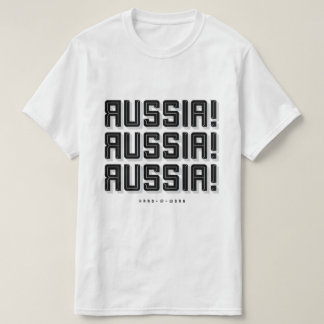 Russia, Russia, Russia!  |  Hard–@–Work T-Shirt