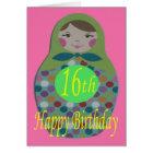 Russian Doll Happy 16th Birthday Card