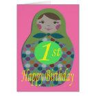 Russian Doll Happy 1st Birthday Card