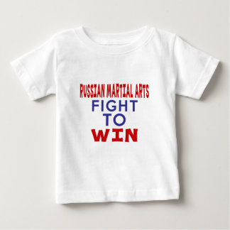 RUSSIAN MARTIAL ARTS FIGHT TO WIN BABY T-Shirt