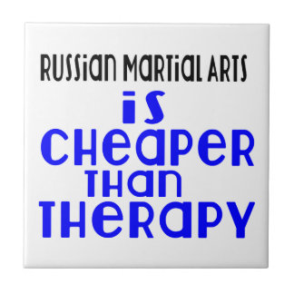 Russian Martial Arts Is Cheaper  Than Therapy Ceramic Tile