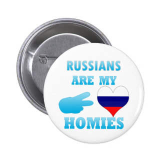 Russians are my Homies 2 Inch Round Button