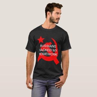 Russians Hacked My Homework T-Shirt