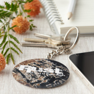 Rust~ Artwork By Mother Nature Keychain