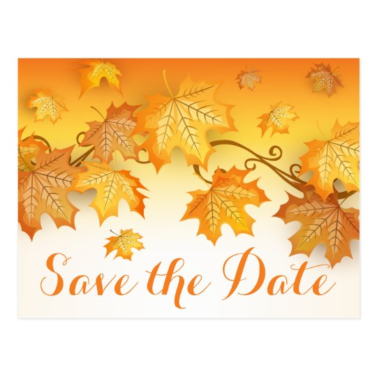 Rustic Autumn Leaves Save The Date Orange Wedding Postcard