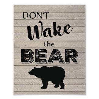 Rustic Bear Nursery Wall Art-Don't Wake the bear Photo Print