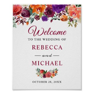 Rustic Bloom Burgundy Flowers Wedding Welcome Sign