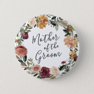 Rustic Bloom Mother of the Groom 2 Inch Round Button