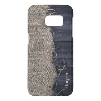 Rustic Burlap and Barn Wood with Custom Name Samsung Galaxy S7 Case