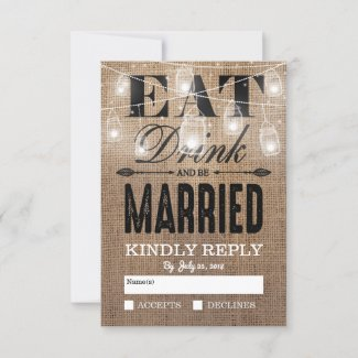 Rustic Burlap Eat Drink and be Married RSVP