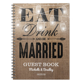 Rustic Burlap Eat Drink and be Married Wedding Notebooks