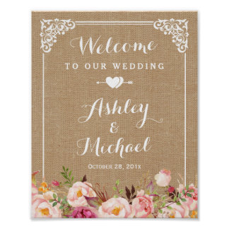 Rustic Burlap Floral Welcome Wedding Sign Poster