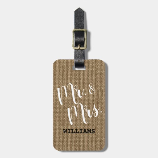Rustic Burlap Mr. and Mrs. Newlyweds Couple Luggage Tag