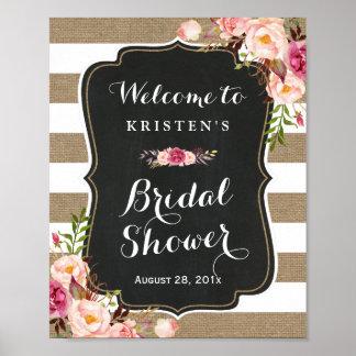 Rustic Burlap Stripes Floral Bridal Shower Sign Poster