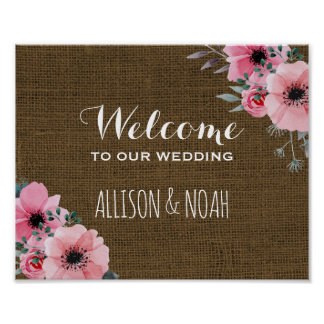 Rustic Burlap Wedding Sign | Floral Welcome Poster