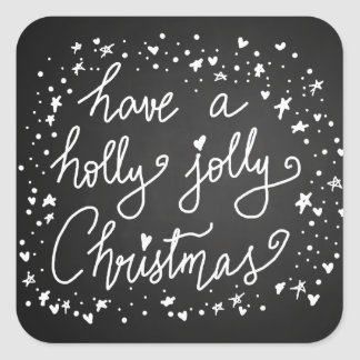 Rustic Chalkboard Holly Jolly Christmas Script Square Sticker