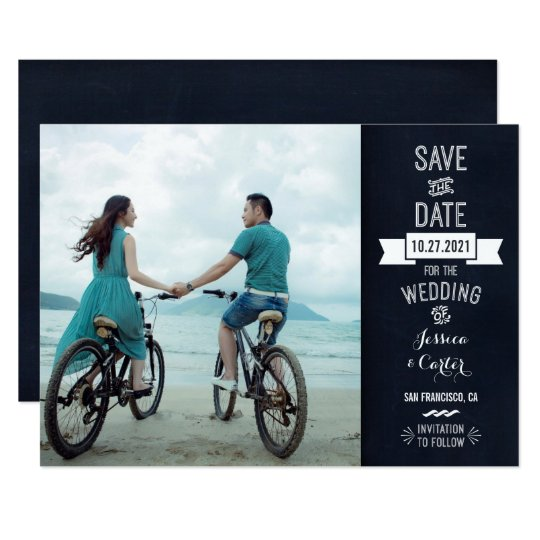 """Rustic Chalkboard Typography Photo Save the Date 5"""" X 7"""" Invitation Card"""