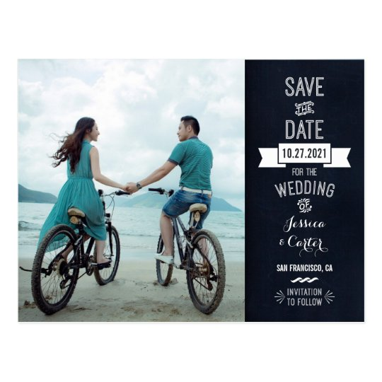 Rustic Chalkboard Typography Photo Save the Date Postcard