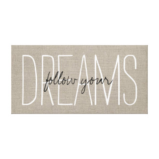 Rustic Chic Follow Your Dreams Gallery Wrapped Canvas