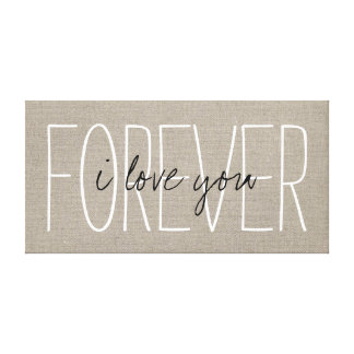 Rustic Chic I Love You Forever Canvas Print