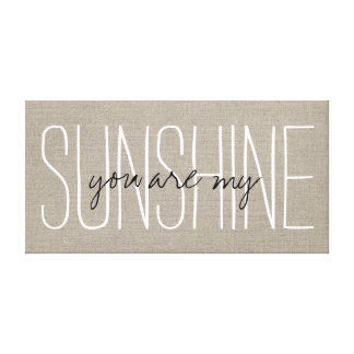 Rustic Chic You Are My Sunshine Gallery Wrapped Canvas