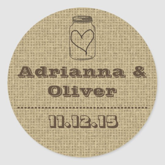 Rustic Country Burlap Mason Jar Wedding Favour Classic Round Sticker