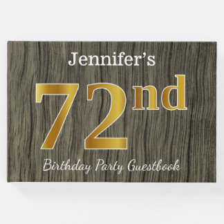 Rustic, Faux Gold 72nd Birthday Party; Custom Name Guest Book