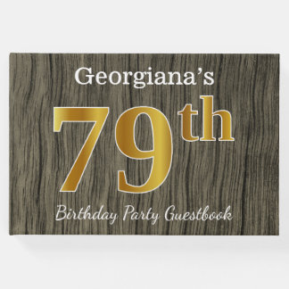 Rustic, Faux Gold 79th Birthday Party; Custom Name Guest Book