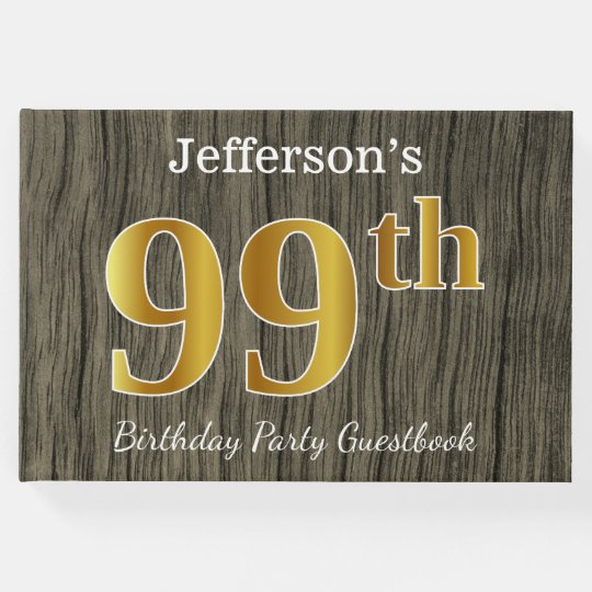 Rustic, Faux Gold 99th Birthday Party; Custom Name Guest Book